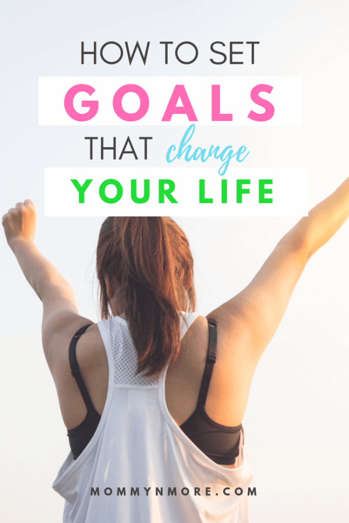 set goals change your life