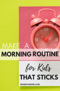 Morning routine that sticks